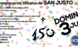 LOS FESTEJOS POR LOS 150 AÑOS DE LA FUNDACION DE SAN JUSTO SERAN EL 27 DE MAYO Y EL 3 DE JUNIO.